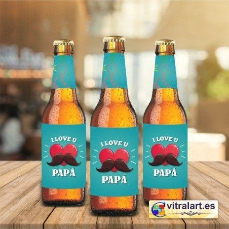 Cerveza I love U Papá